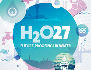Water 2027 | Future-proofing UK water